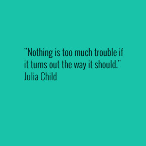 Julia Child tip that applies to the lean 5s office