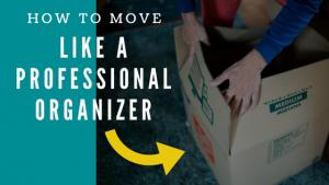 Move_like_a_pro_organizer