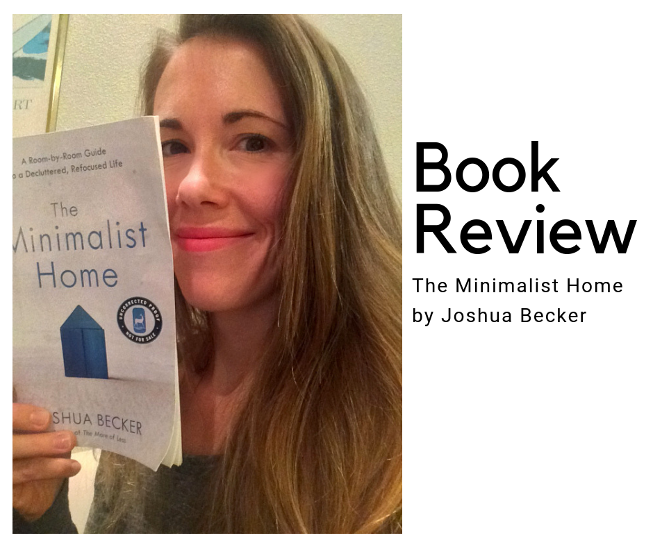 Book Review The Minimalist Home By Joshua Becker Organizers Northwest