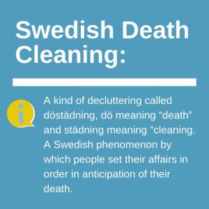 Definition of Swedish Death Cleaning